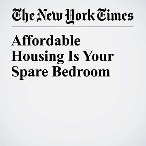 Affordable Housing Is Your Spare Bedroom copertina