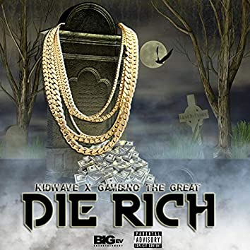 Die Rich (feat. Gambino the Great)