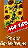 499 Tips für den Gartenfreund