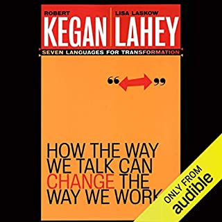 How the Way We Talk Can Change the Way We Work: Seven Languages for Transformation audiobook cover art