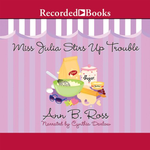 Miss Julia Stirs Up Trouble audiobook cover art