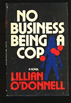 Hardcover No Business Being a Cop Book