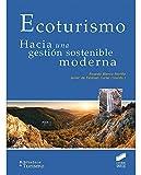 Ecoturismo: Hacia una gestión sostenible moderna: 6