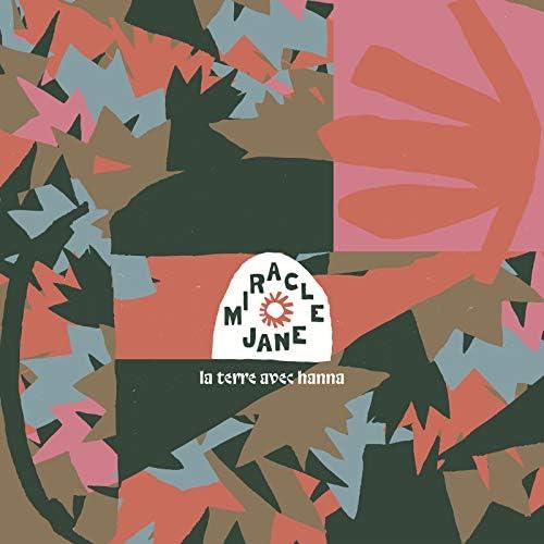 Miracle Jane & Hanna
