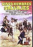 Cinco Hombres Salvajes (The Animals)