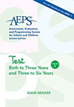 Assessment, Evaluation, and Programming System for Infants and Children (AEPS®), Test: Birth to Three Years and Three to Six Years