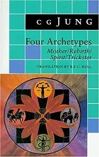 Four Archetypes: Mother / Rebirth / Spirit / Trickster (Bollingen)