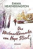 Das Weihnachtswunder von Hope Street: Romantischer Winterroman