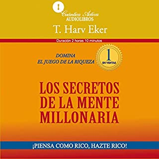 The Secrets of the Millionaire Mind [Los secretos de la mente millonaria] cover art