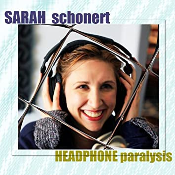 Headphone Paralysis