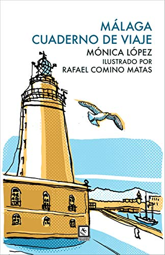 Málaga cuaderno de viaje (Vagamundos)