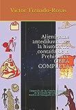 Alienígenas antediluvianos: la historia no contada de la Prehistoria. OBRA COMPLETA: Desarrollo de las Ciencias Biológicas y de la Ciencia Aeroespacial y otros medios de transporte en la Prehistoria.