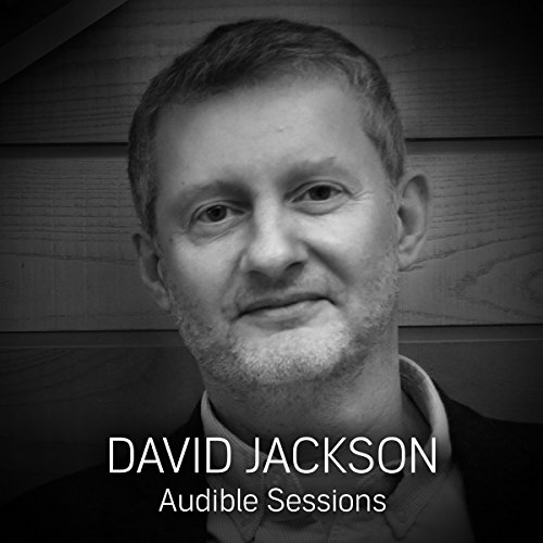 FREE: Audible Sessions with David Jackson audiobook cover art