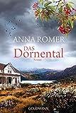 Das Dornental: Roman