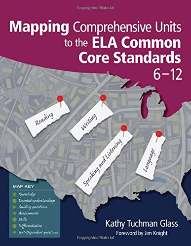 Glass, K: Mapping Comprehensive Units to the ELA Common Core