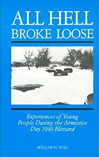 All Hell Broke Loose: Experiences of Young People During the Armistice Day 1940 Blizzard
