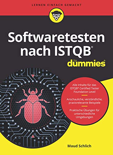 Softwaretesten nach ISTQB für Dummies