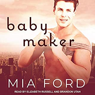Baby Maker                   Written by:                                                                                                                                 Mia Ford                               Narrated by:                                                                                                                                 Elizabeth Russell,                                                                                        Brandon Utah                      Length: 8 hrs and 1 min     Not rated yet     Overall 0.0