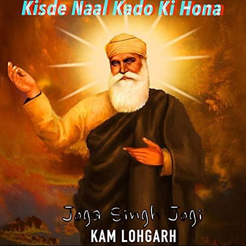 Kam Lohgarh feat. Joga Singh Jogi