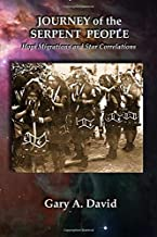 Journey of the Serpent People: Hopi Migrations and Star Correlations