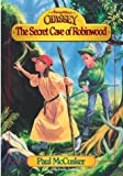 Secret Cave of Robinwood (Adventures in Odyssey Fiction Series #3)