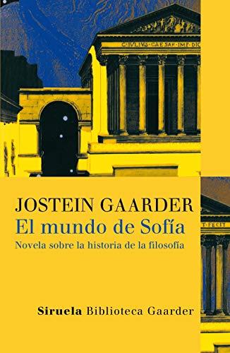 El mundo de Sofia: Novela sobre la historia de la filosofía (Las Tres Edades / Biblioteca Gaarder nº 1)