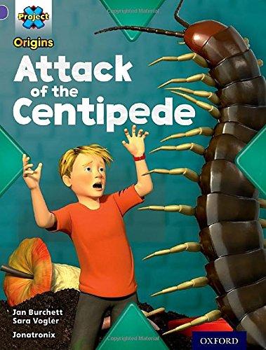 Project X Origins: Purple Book Band, Oxford Level 8: Habitat: Attack of the Centipedeの詳細を見る