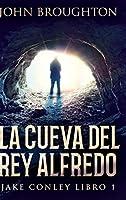La Cueva Del Rey Alfredo: Edición de Letra Grande en Tapa dura