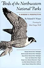 Birds of the Northwestern National Parks: A Birder