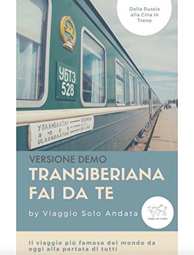 Introduzione alla Transiberiana e Transmongolica Fai Da Te: Il viaggio in treno più famoso del mondo, da oggi alla portata di tutti!