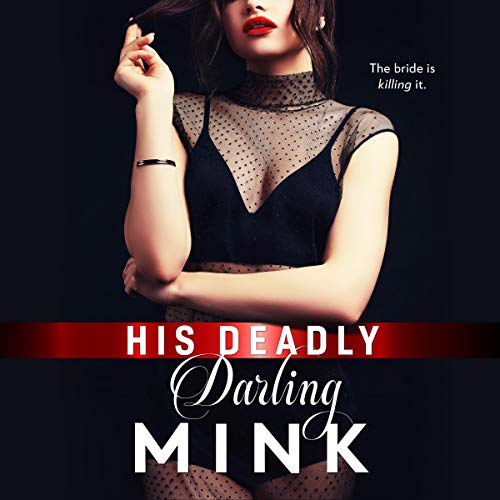 His Deadly Darling Audiobook By Mink cover art
