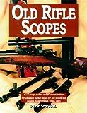 Old Rifle Scopes