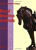 Royal Doulton Animals: A Charlton Standard Catalogue