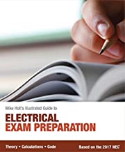 Mike Holt's Electrical Exam Preparation textbook, Based on the 2017 NEC