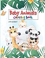 100 Baby Animals Coloring Book: Your Toddler Coloring Book - Animals Coloring Book For Toddlers!