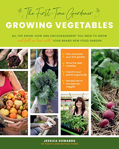Compare Textbook Prices for The First-time Gardener: Growing Vegetables: All the know-how and encouragement you need to grow - and fall in love with! - your brand new food garden The First-Time Gardener's Guides, 1 Illustrated Edition ISBN 9780760368725 by Sowards, Jessica