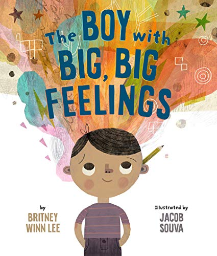 The Boy with Big, Big Feelings (The Big, Big)