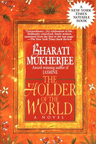 Holder of the World: A Novel