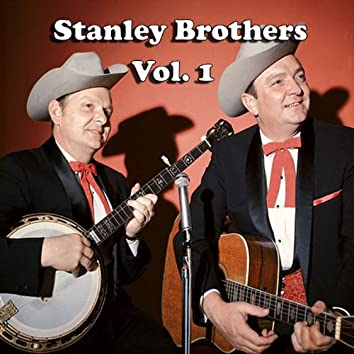 Stanley Brothers, Vol. 1