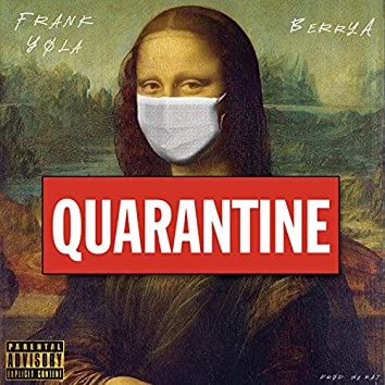 Quarantine (feat. Berry A)