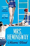 Mrs. Hemingway - A Richard and Judy Book Club Selection (English Edition) - Format Kindle - 8,99 €