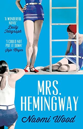 Mrs. Hemingway: A Richard and Judy Book Club Selection (English Edition)