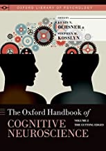 The Oxford Handbook of Cognitive Neuroscience: Volume 2: The Cutting Edges (Oxford Library of Psychology)