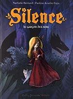 Silence, Tome 1 - Le garçon des bois de Nathalie Bernard