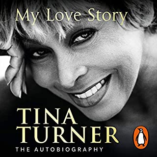 Tina Turner: My Love Story (Official Autobiography) cover art