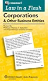 Image of Law in a Flash Cards: Corporations & Other Business Entities, 2013 Edition