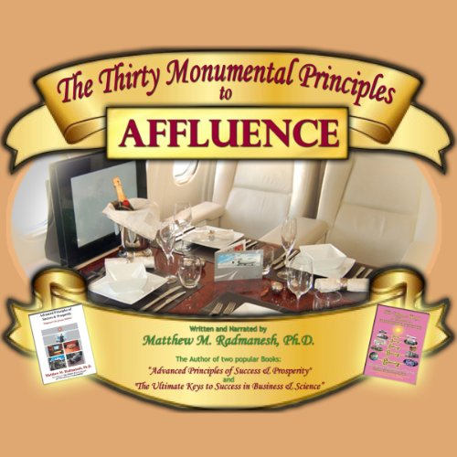 The Thirty Monumental Principles to Affluence audiobook cover art
