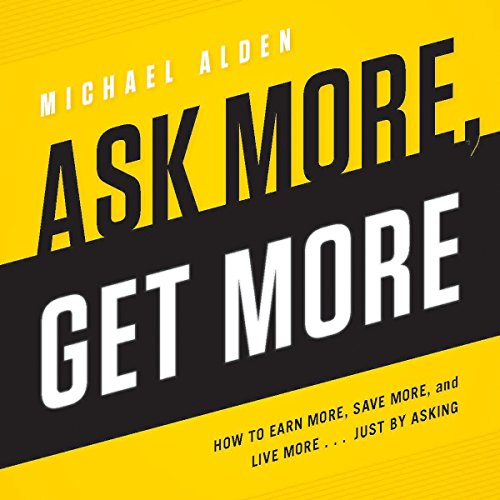 Ask More, Get More audiobook cover art