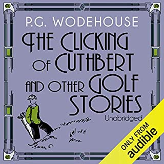 The Clicking of Cuthbert and Other Golf Stories cover art