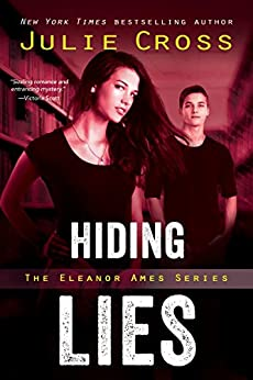 Hiding Lies (Eleanor Ames Series Book 2) by [Julie Cross]